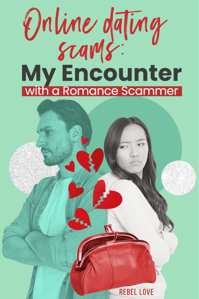 """a pinterest pin that says """"Online Dating Scams: My Encounter with a Romance Scammer and an image of a white man and woman standing behind each other with a disappointed look in the face"""