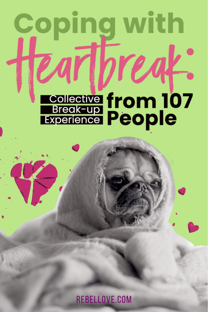 """a pinterest pin that says """"Coping with Heartbreak: Collective Break-up Experience from 107 People"""" with an image of a sad dog under blanket with his face only showing in a green background"""