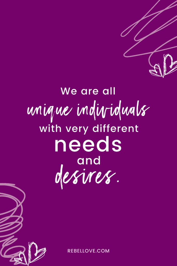 "a pinterest pin that says ""We are all unique individuals with very different needs and desires."" with doodle hearts in the background"