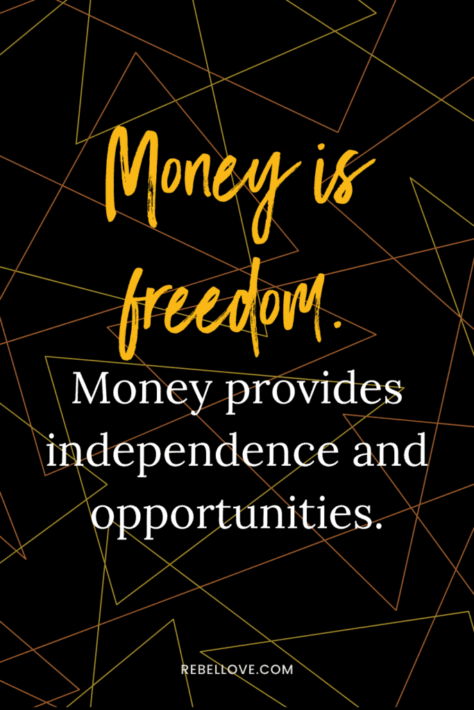 "a Pinterest pin quote that says ""Money is freedom. Money provides independence and opportunities."" with triangle shapes in the background"