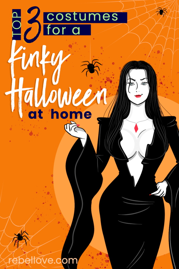 "a pinterest pin that says ""Top 3 Costumes for a Kinky Halloween at Home"" with an image of an animate sexy woman wearing a vampire-like costume showing her cleavage, wearing a red pendant necklace and red lip stick with spiders and spider web in the background"